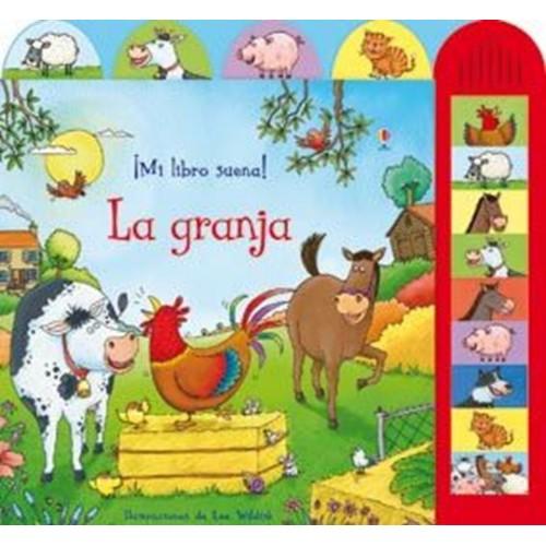 La Granja. ¡Mi libro suena!