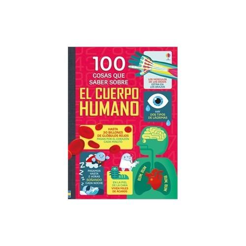 100 cosas que saber sobre el cuerpo humano