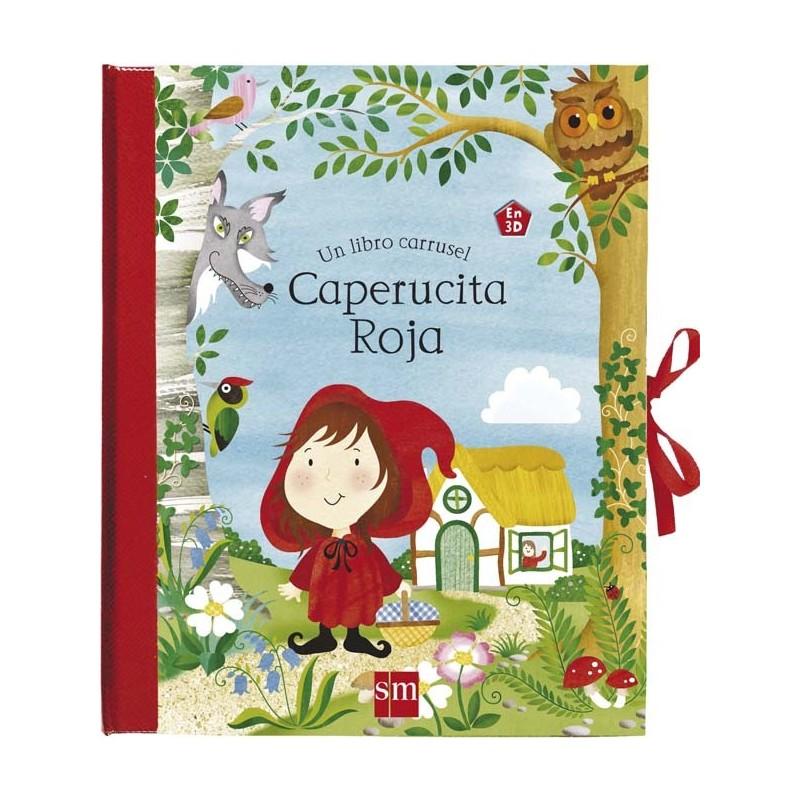 Caperucita roja. Libro carrusel
