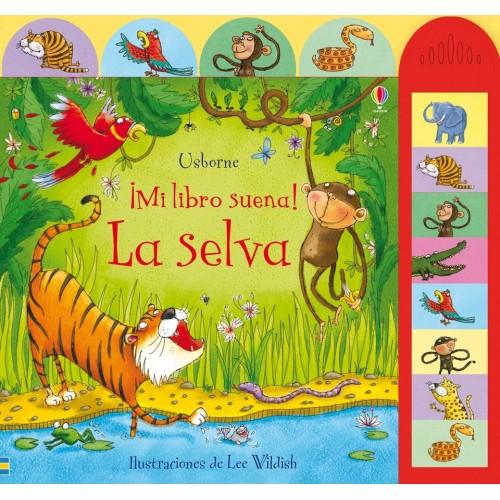 La selva. ¡Mi libro suena!