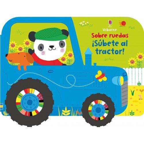 ¡Súbete al tractor! Sobre ruedas