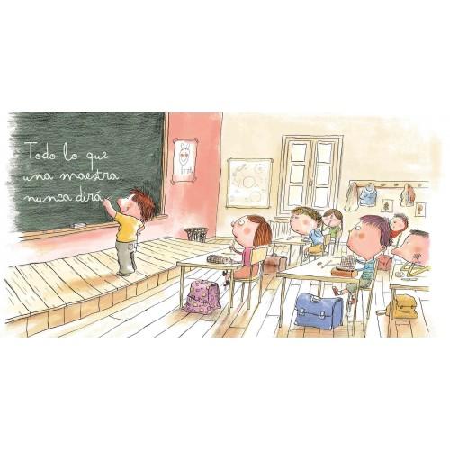 Todo lo que una maestra nunca dirá