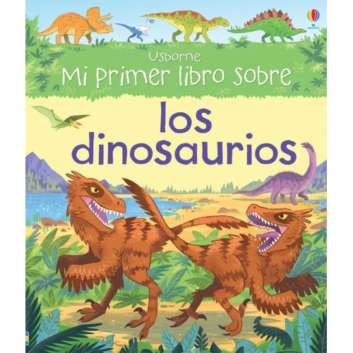 Mi primer libro sobre los dinosaurios
