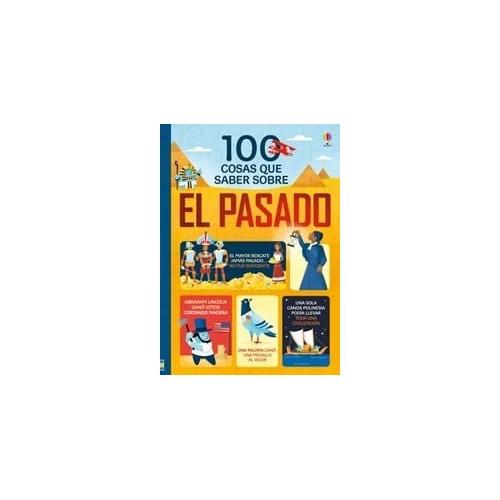 100 cosas que saber sobre el pasado