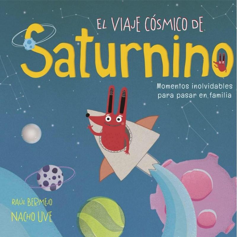 El viaje cósmico de Saturnino