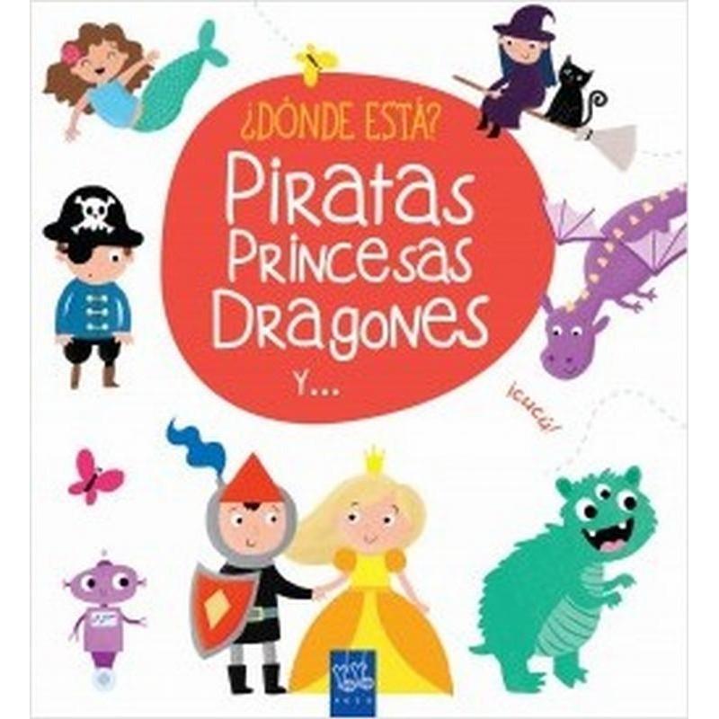 Dónde está piratas, princesas, dragones y…