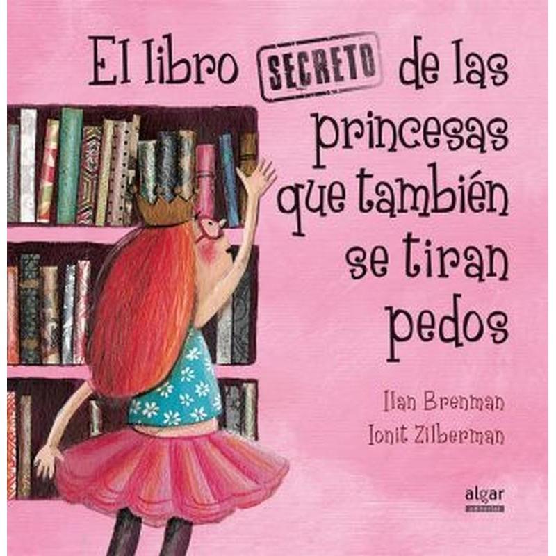 El libro secreto de las princesas también se tiran pedos