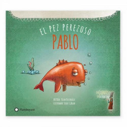 Pablo el pez perezoso