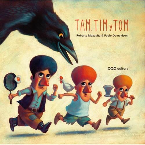 Tam, Tim y Tom
