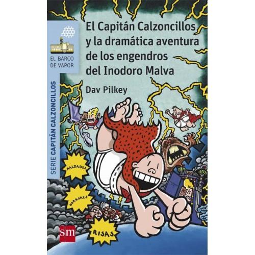El Capitán Calzoncillos y la dramática aventura de los engendros del inodoro malva (barco de vapor serie aul)