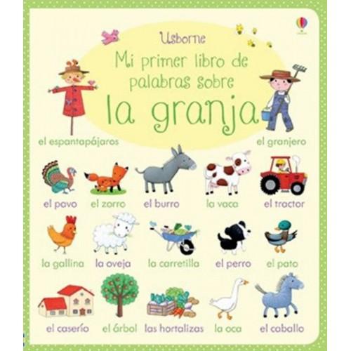 Mi primer libro de palabras sobre la granja